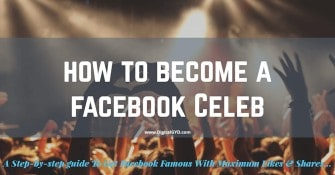 How to become a feleb on Facebook and become Facebook famous celebrity