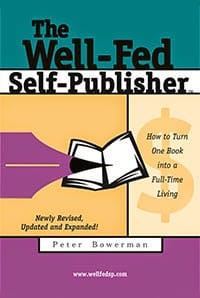 Buy the Well-fed Self-Publisher book.