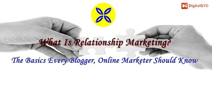 what-is-relationship-marketing-and-its-benefits-for-bloggers-marketers