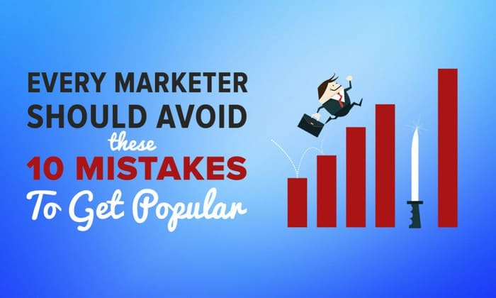 10-mistakes-every-marketer-should-avoid