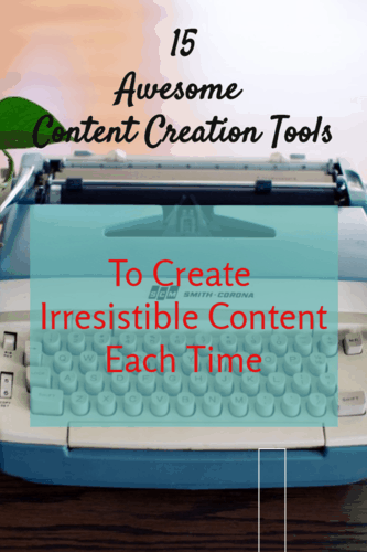 15 of the Best #bloggingTools and Software for Content Creation.