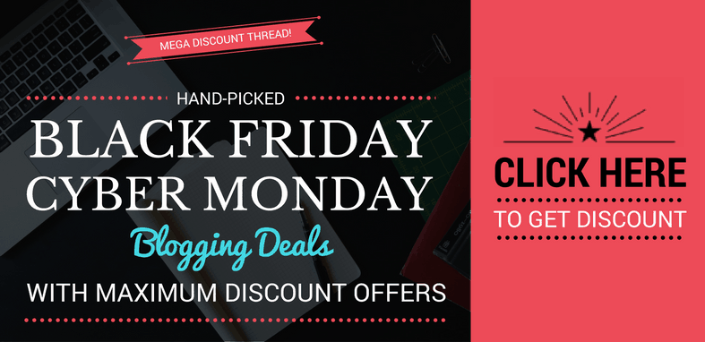 Best Black Friday Deals For Bloggers & WordPress Users