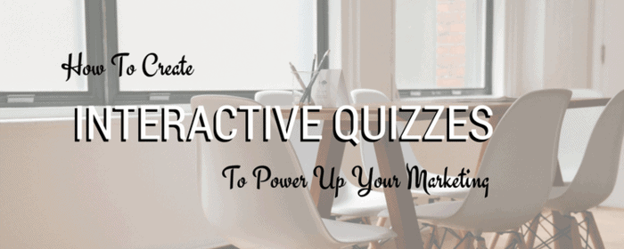 how-to-create-interactive-quizzes-to-power-up-your-markeitng