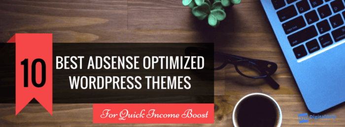 Best AdSense Optimized WordPress Themes List 2017 Edition