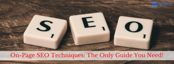 On Page SEO Techniques-The Only Guide You Need To Optimize Your Blog's On Page SEO Factors