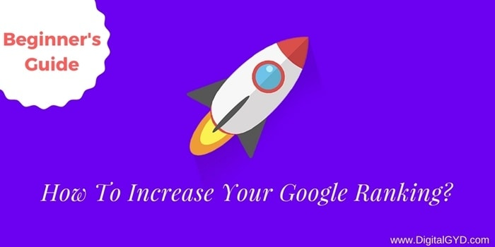 How To Increase Your Website's Google Ranking