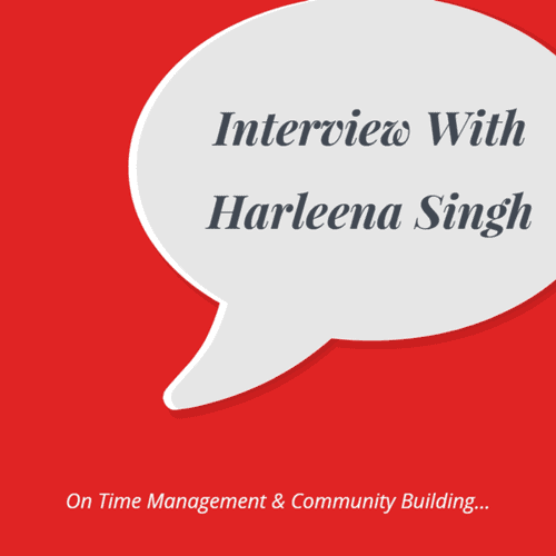 Harleena Singh Interview (Top Indian Blogger)