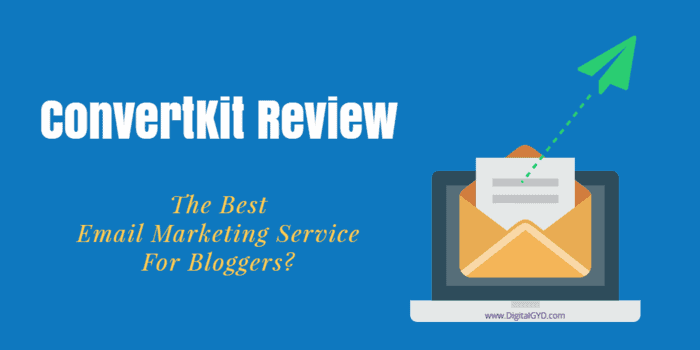 ConvertKit review - Best email marketing service provider for bloggers, creators, podcasters and educators