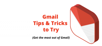 10 Gmail Tricks & Secret Tips to Get the Most Out of It