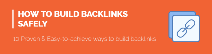 10 ways to build backlinks safely to your blog or website