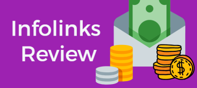 Infolinks Review: Detailed With Solid Income Proof (For 2021)