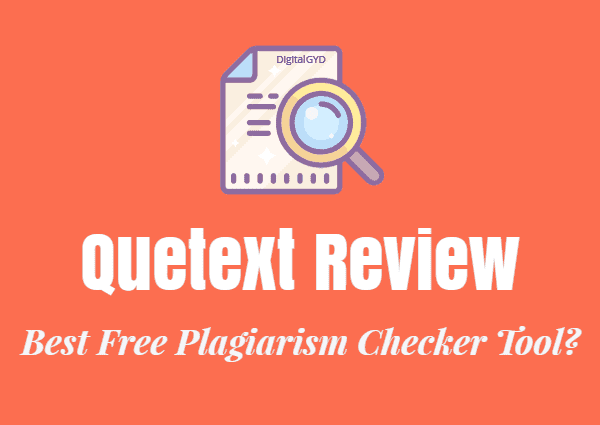 Quetext review: Quetext plagiarism checker review