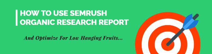 How To Use SEMrush Organic Research For Competitor Analysis