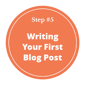 How to start a blog and make money in 2020 - step 5- how to write your first blog post