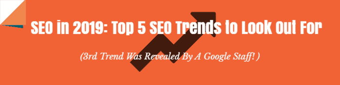 SEO in 2019: Top 5 SEO trends & SEO tips to look out for