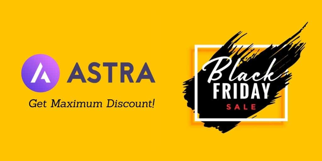 Astra pro Black Friday deal discount coupon