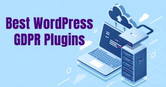9 Best WordPress GDPR Plugins for Total Compliance