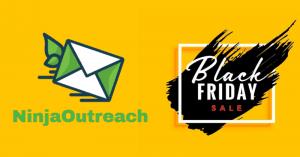 NinjaOutreach Black Friday Deal Discount Coupon 2019