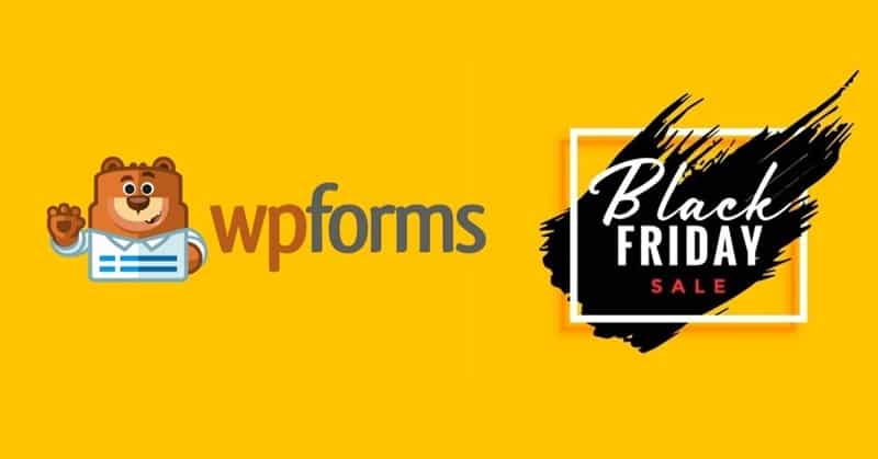 WPForms Black Friday Deal Discount 2019