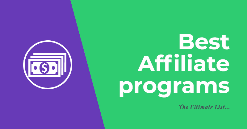 Best affiliate programs to make money in 2019