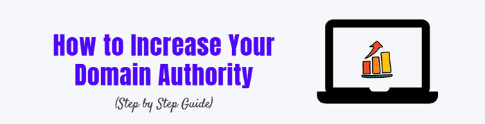 The definitive guide to increase your domain authority easily