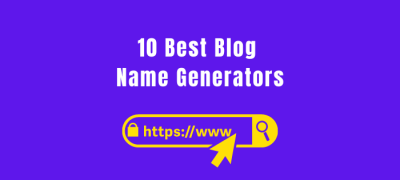 Top 10 Best Blog Domain Name Generators in 2021 (#9 is our Fav!)