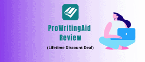 ProWritingAid Review and lifetime deal discount