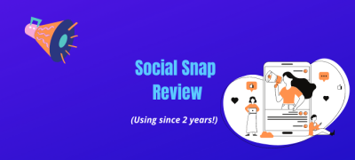Social Snap Review 2021: My Experience (Pros, Cons & 20% Discount Coupon!)