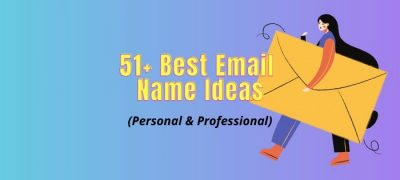 51+ Best Email Address Name Ideas That Work (Even for Common Names)