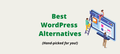Best WordPress Alternatives & Competitors For You in 2021