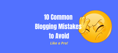 Top 10 Common Blogging Mistakes by Beginner Bloggers (With Examples)