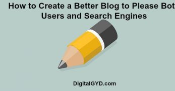 How to Create a Better Blog to Please Both Users and Search Engines