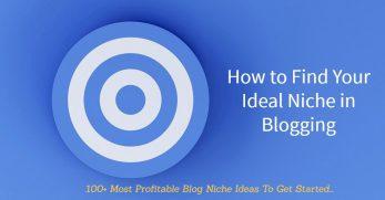 How to find your niche in blogging 100 blog niche ideas