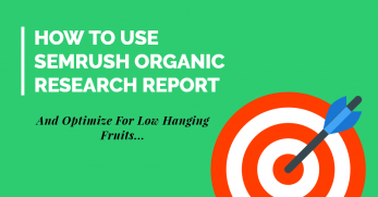 How to use semrush organic research report for competitor analysis
