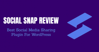 Social Snap Review: Best Social Media Sharing WordPress Plugin